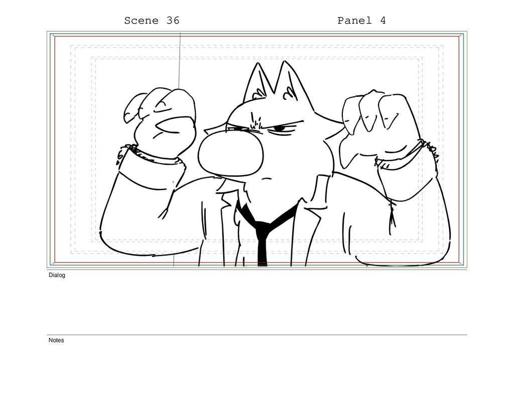 Scene 36 Panel 4 Dialog Notes