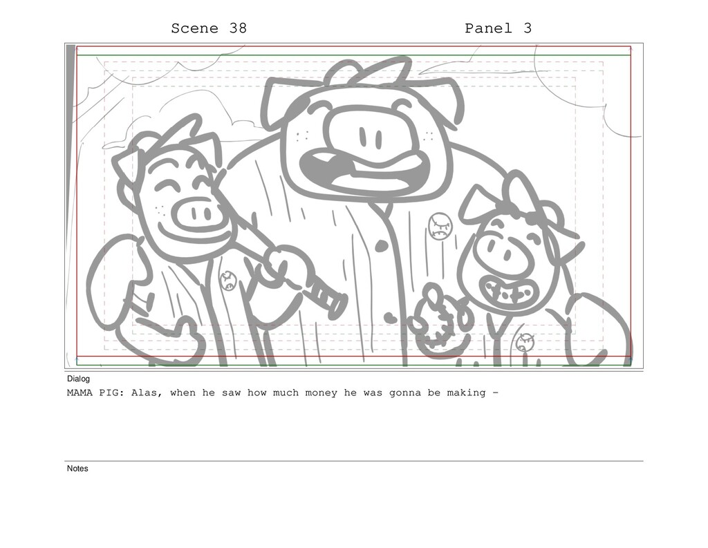 Scene 38 Panel 3 Dialog MAMA PIG: Alas, when he...