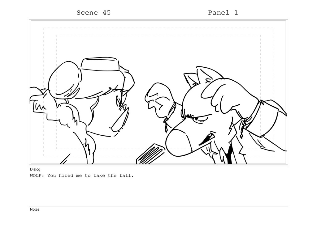 Scene 45 Panel 1 Dialog WOLF: You hired me to t...