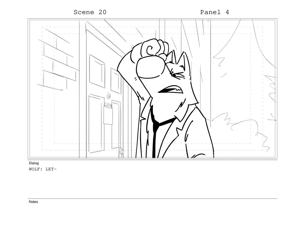 Scene 20 Panel 4 Dialog WOLF: LET- Notes