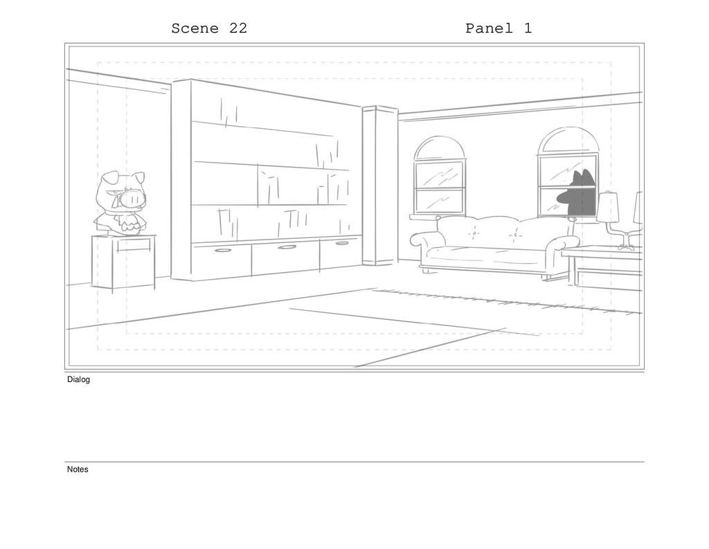 Scene 22 Panel 1 Dialog Notes
