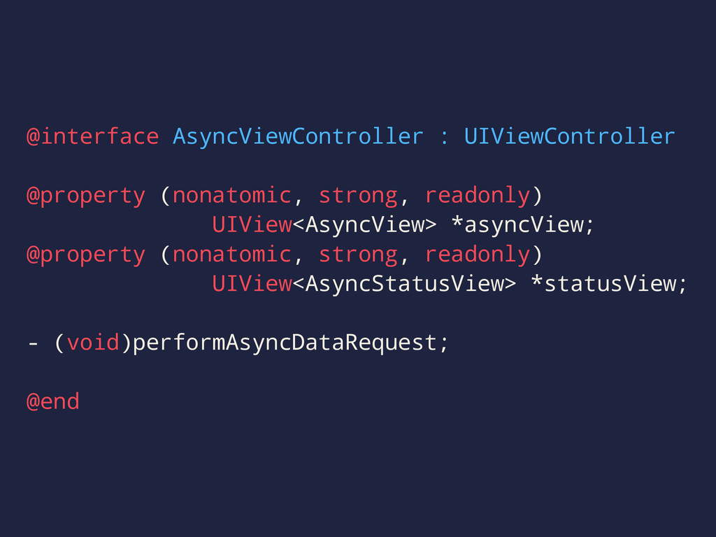 @interface AsyncViewController : UIViewControll...