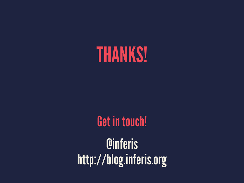 THANKS! Get in touch! @inferis http://blog.infe...