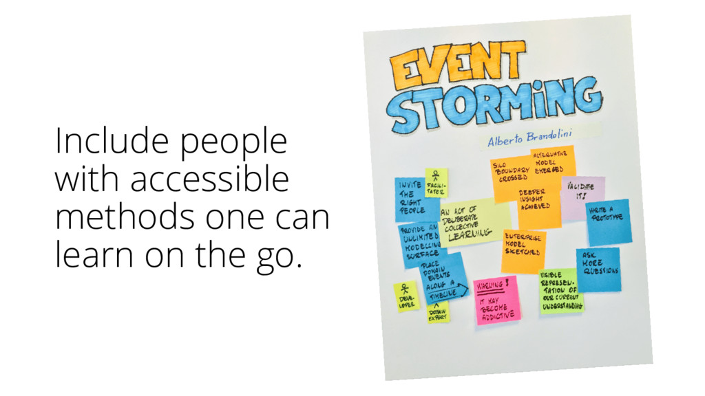 Include people with accessible methods one can ...
