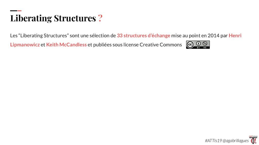 "5. Liberating Structures ? Les ""Liberating Stru..."