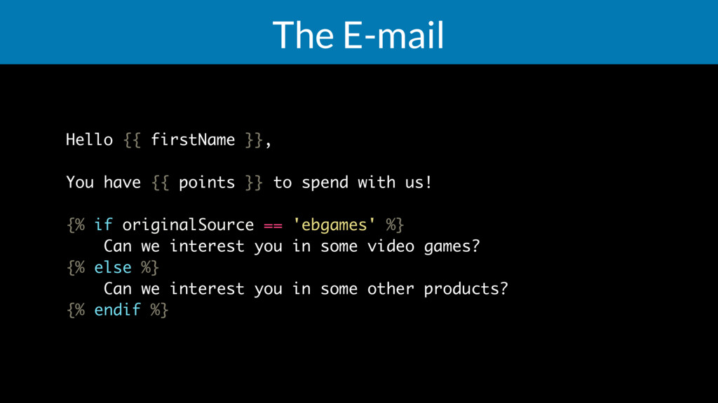 The E-mail Hello {{ firstName }}, You have {{ p...