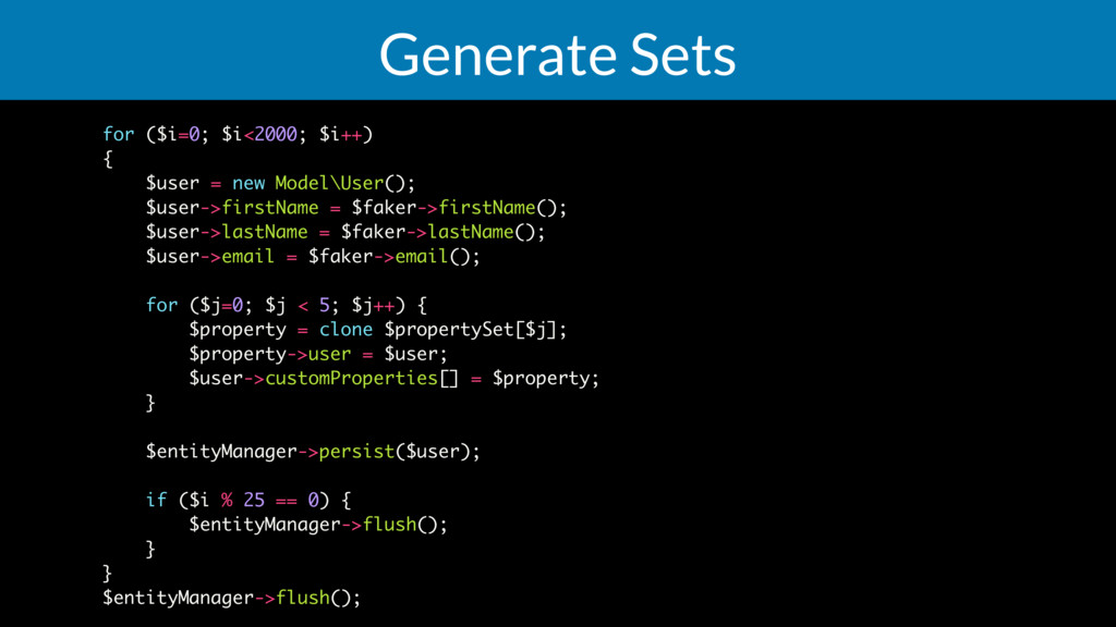 Generate Sets for ($i=0; $i<2000; $i++) { $user...
