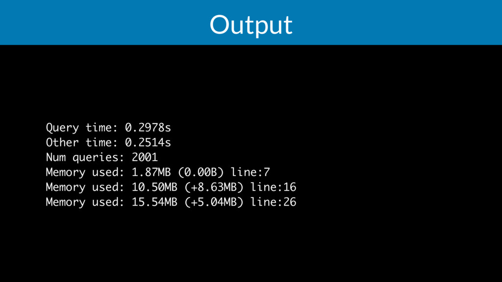 Output Query time: 0.2978s Other time: 0.2514s ...
