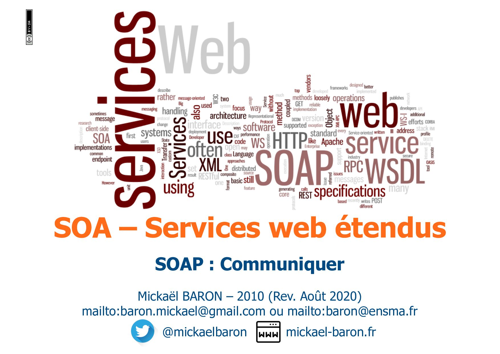 SOA – Services web étendus Mickaël BARON – 2010...