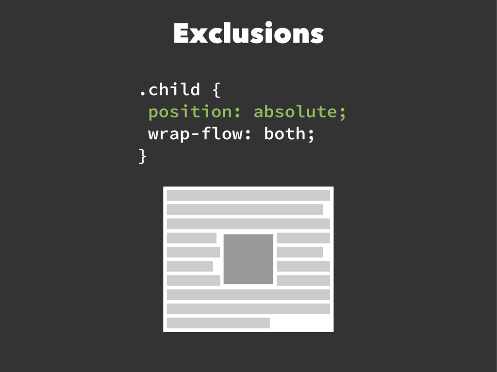 .child { position: absolute; wrap-flow: both; }...