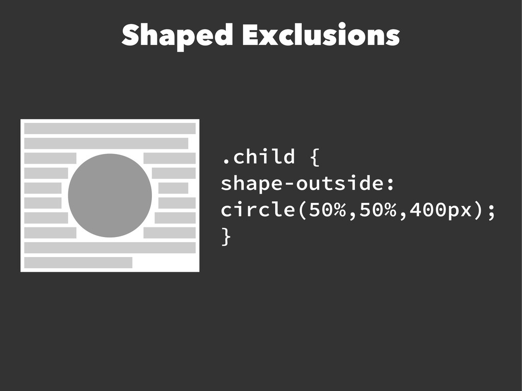 .child { shape-outside: circle(50%,50%,400px); ...