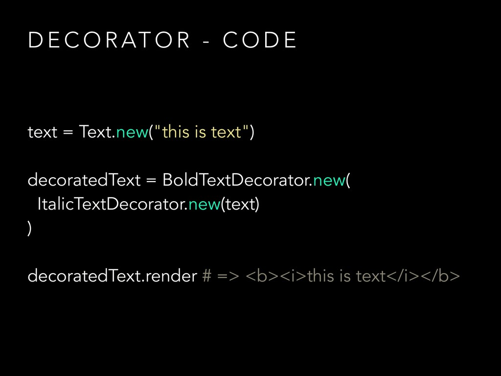 """text = Text.new(""""this is text"""") decoratedText =..."""