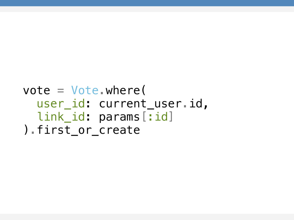 vote = Vote.where( user_id: current_user.id, li...