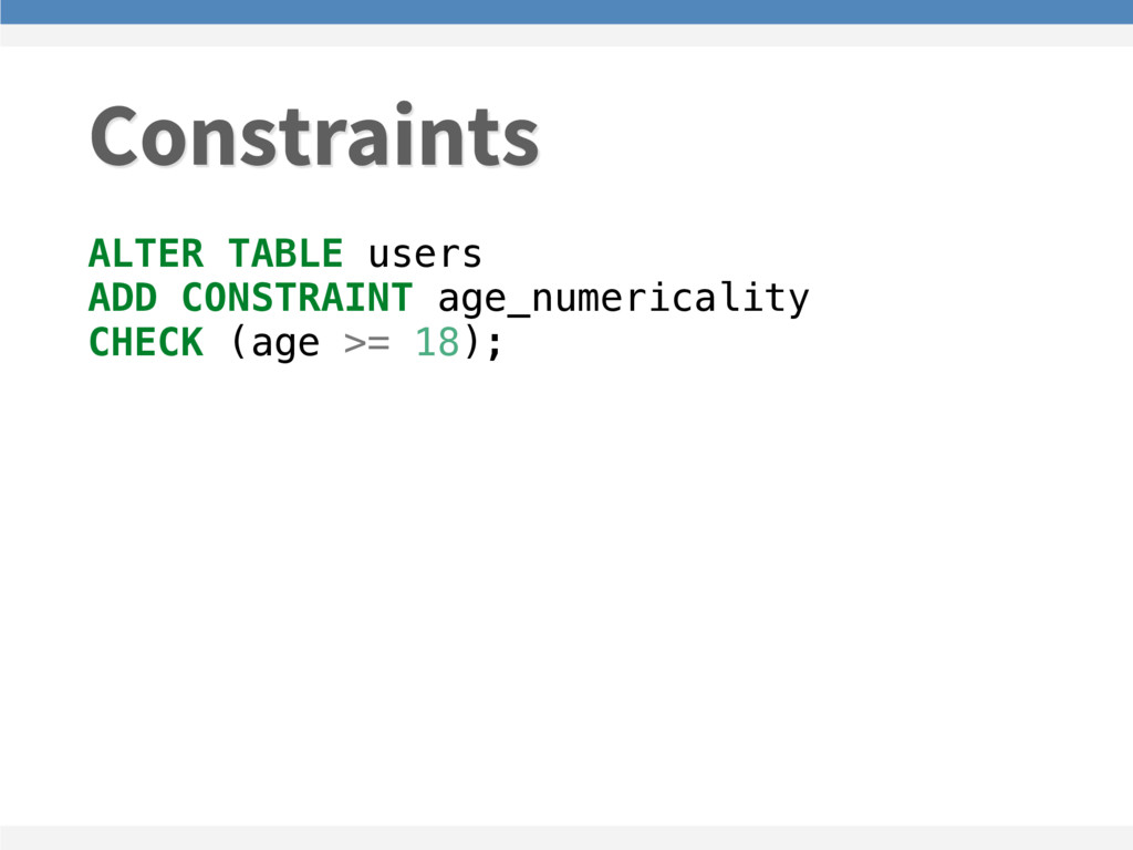 ALTER TABLE users ADD CONSTRAINT age_numericali...