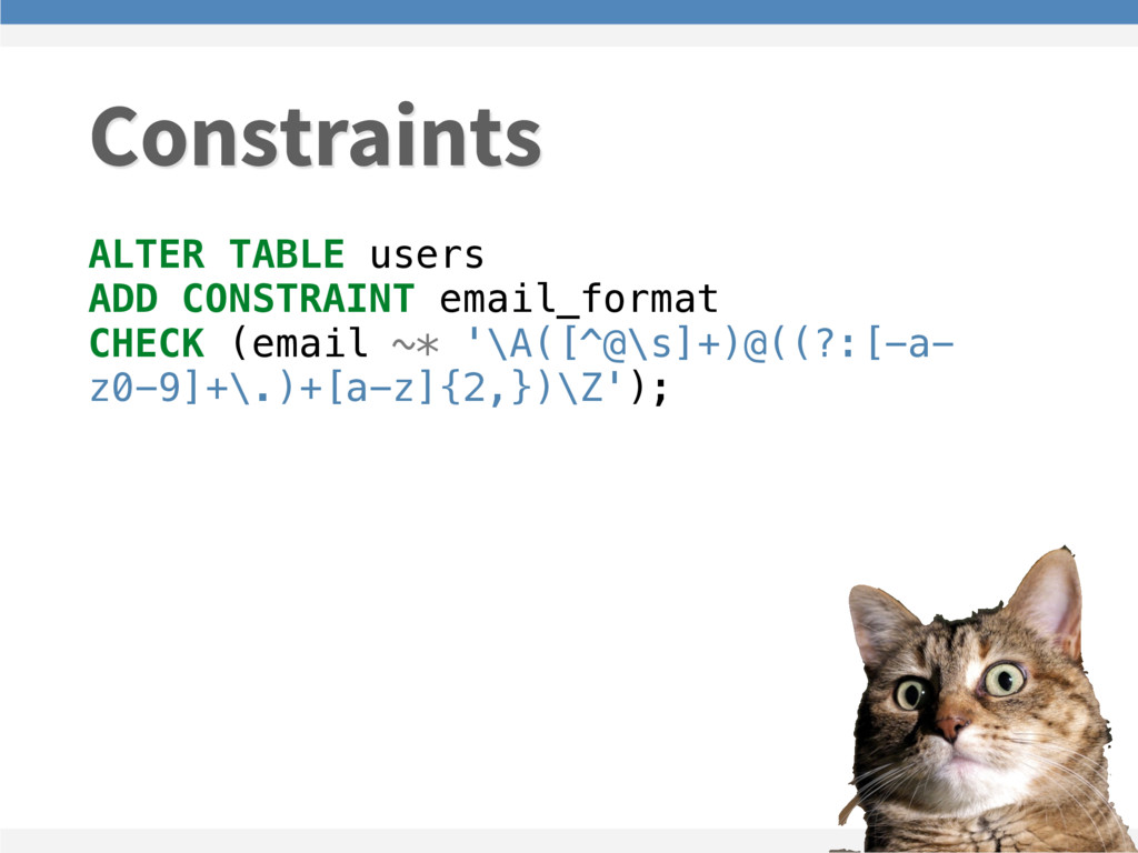 ALTER TABLE users ADD CONSTRAINT email_format C...