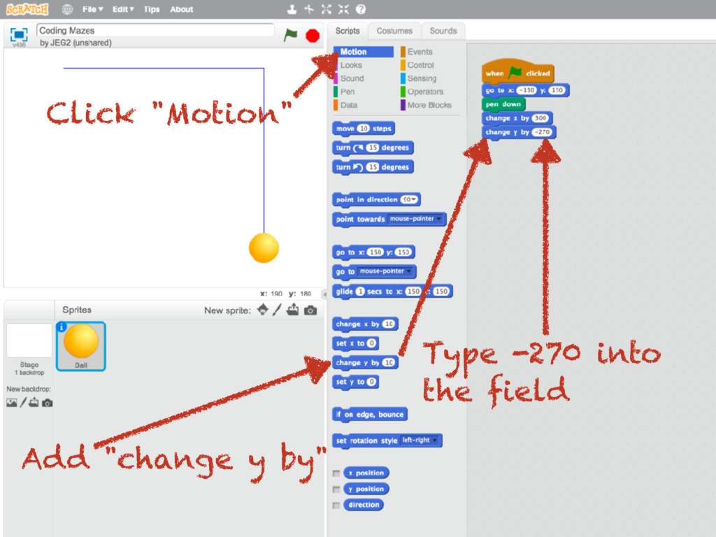 "Click ""Motion"" Add ""change y by"" Type -270 into..."