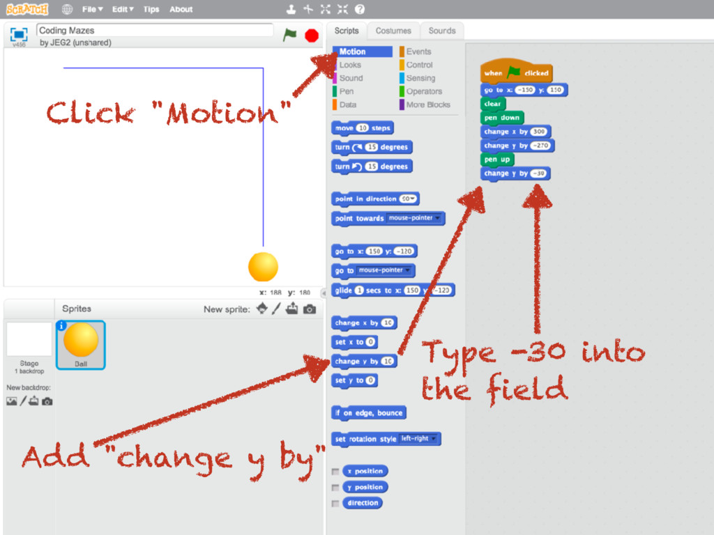 "Click ""Motion"" Add ""change y by"" Type -30 into ..."