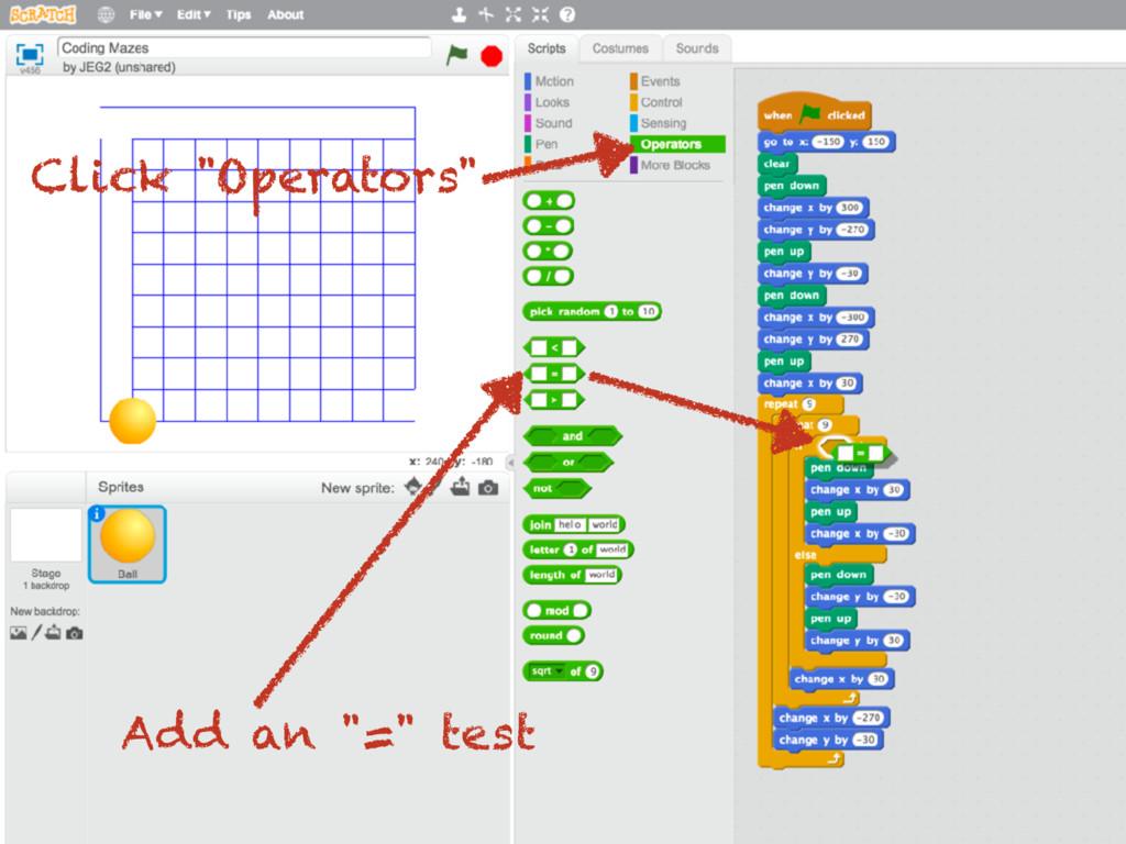 """Click """"Operators"""" Add an """"="""" test"""