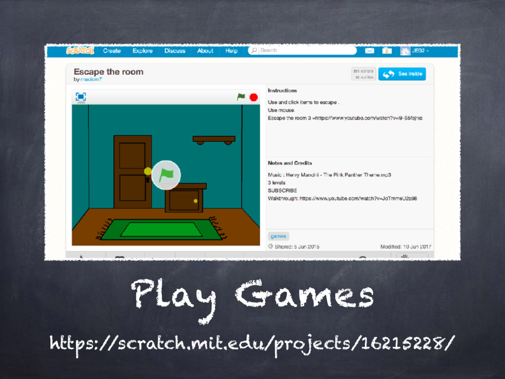 Play Games https:/ /scratch.mit.edu/projects/16...