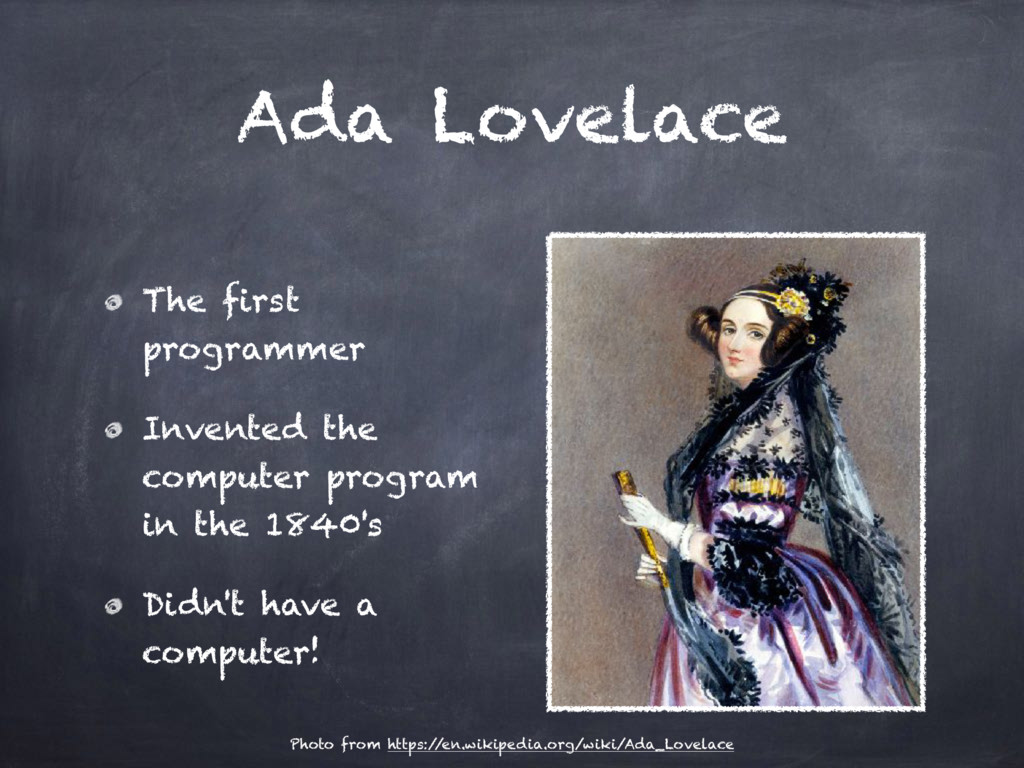 Ada Lovelace The first programmer Invented the ...
