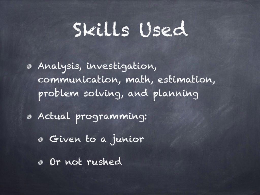 Skills Used Analysis, investigation, communicat...