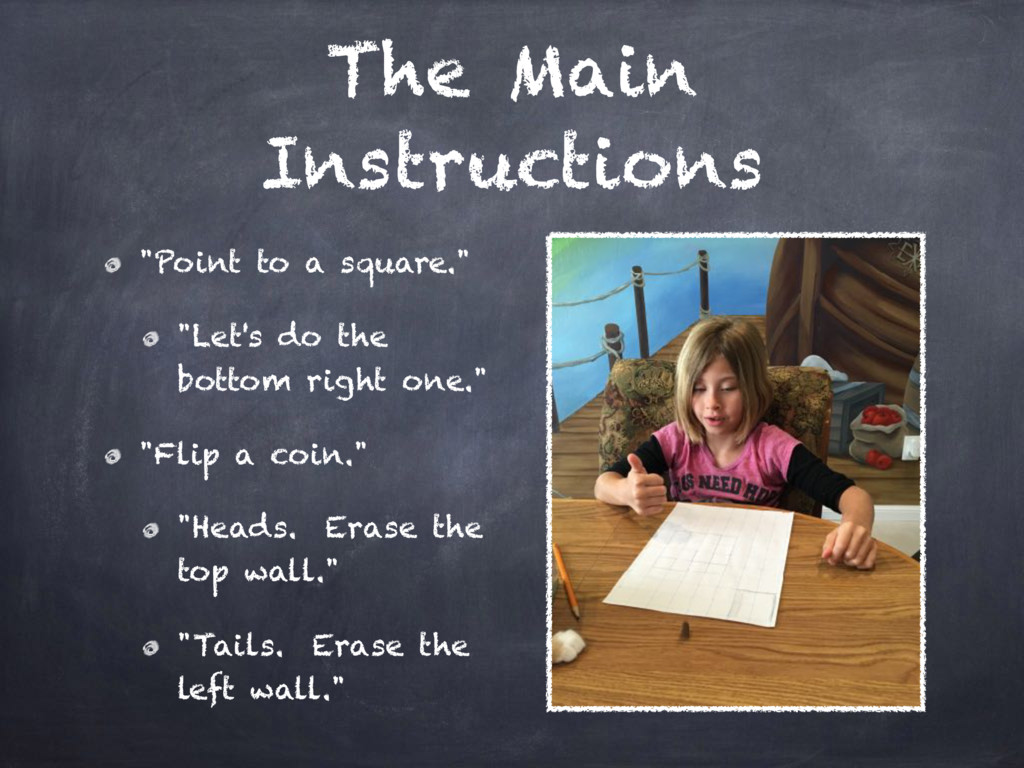 "The Main Instructions ""Point to a square."" ""Let..."