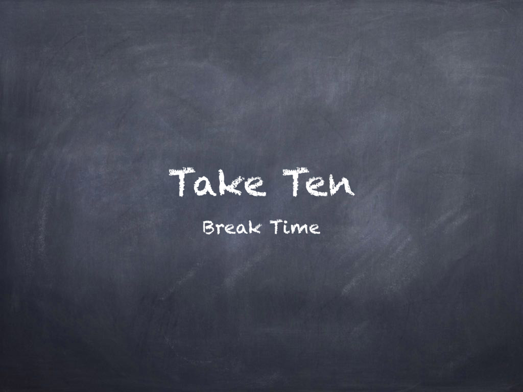 Take Ten Break Time