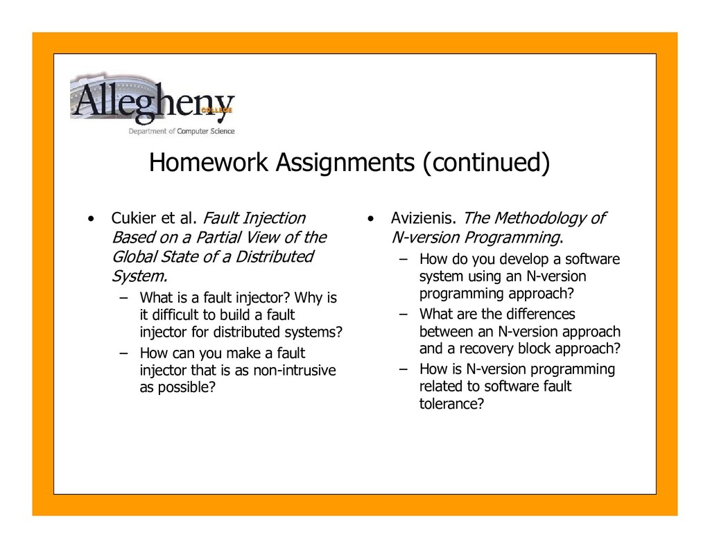 Homework Assignments (continued) • Cukier et al...