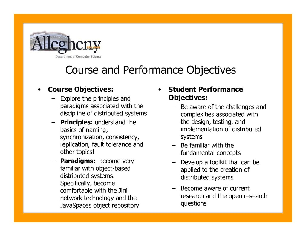 Course and Performance Objectives • Course Obje...
