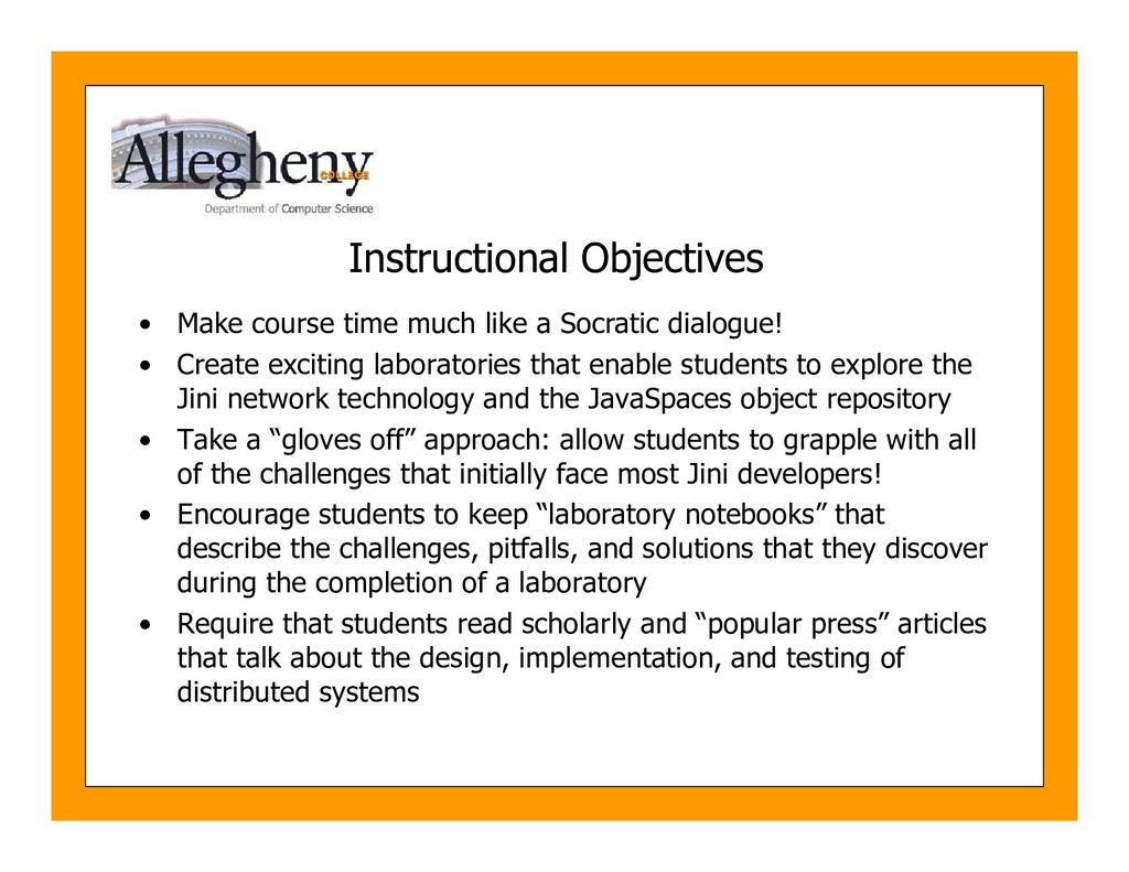 Instructional Objectives • Make course time muc...