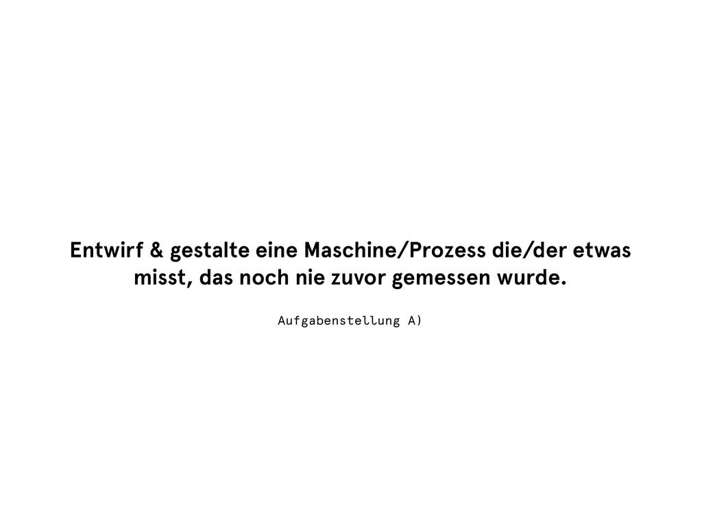Entwirf & gestalte eine Maschine/Prozess die/de...