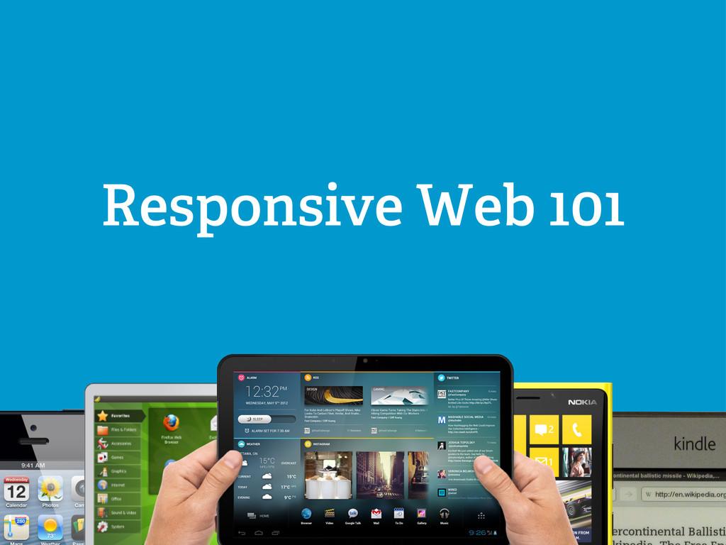 brian@brianmcconnell.me Responsive Web 101