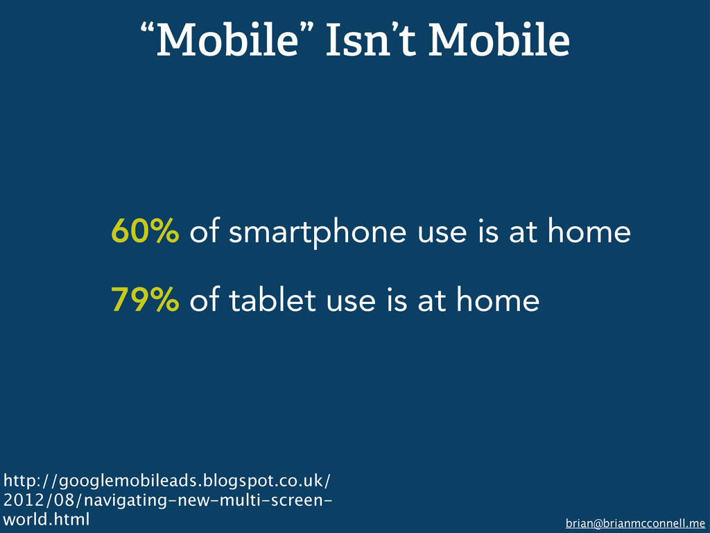 "brian@brianmcconnell.me ""Mobile"" Isn't Mobile 6..."