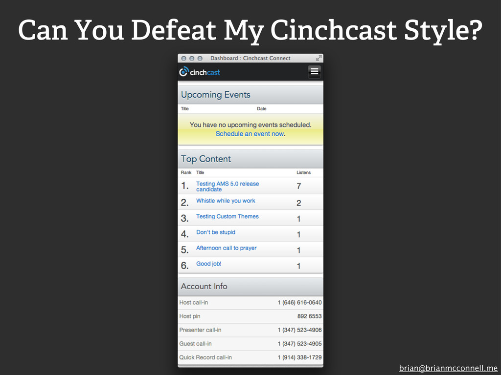 brian@brianmcconnell.me Can You Defeat My Cinch...