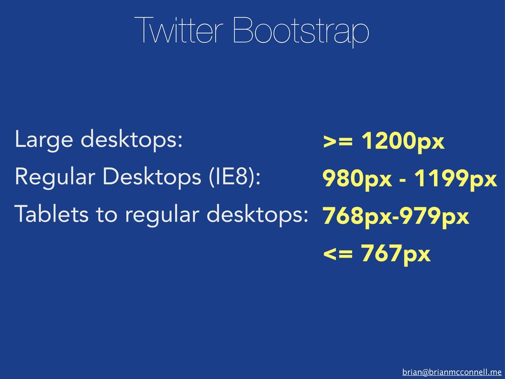 brian@brianmcconnell.me Large desktops: Regular...