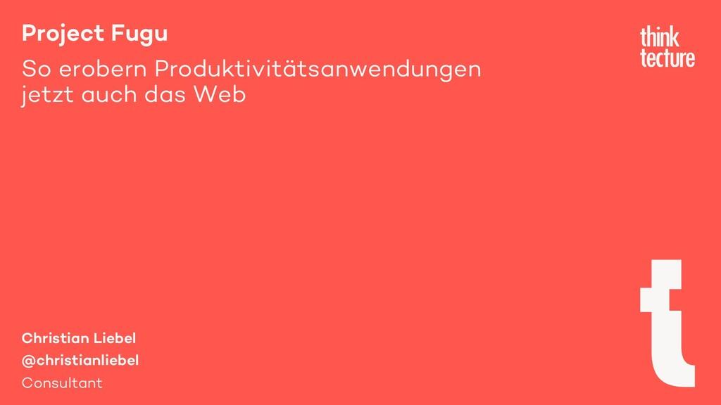 Project Fugu So erobern Produktivitätsanwendung...