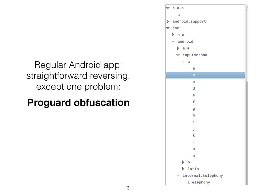 Regular Android app: straightforward reversing,...