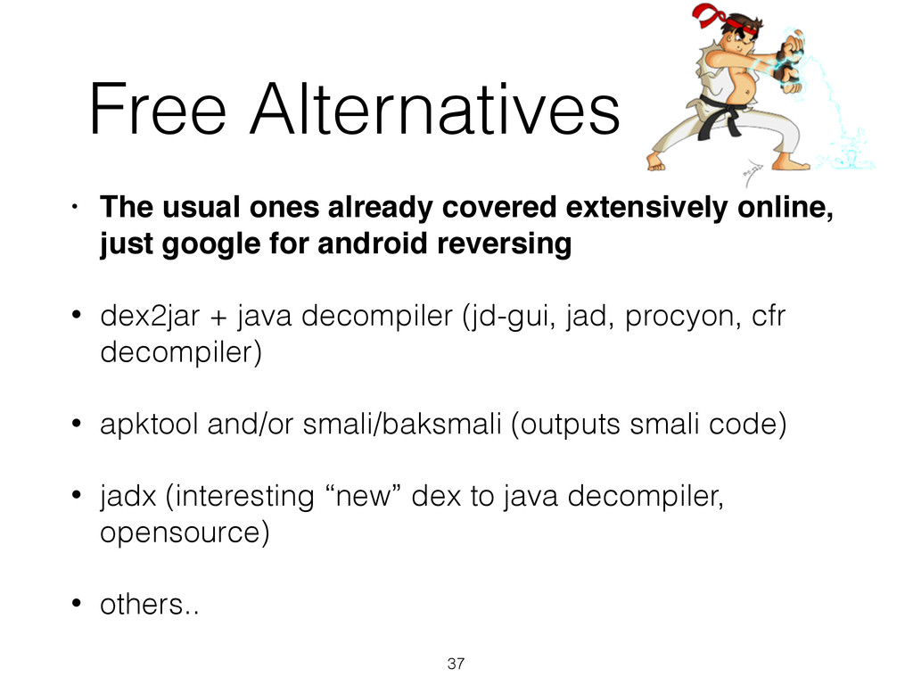Free Alternatives • The usual ones already cove...