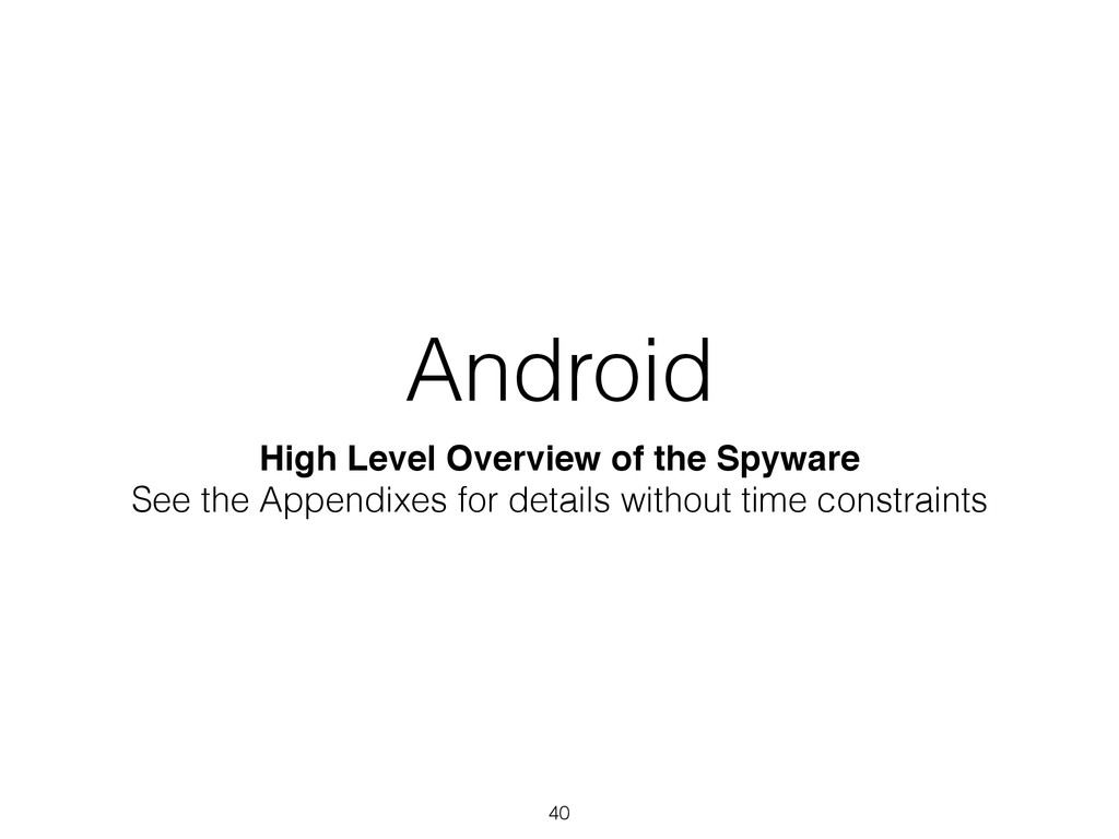 Android High Level Overview of the Spyware! See...