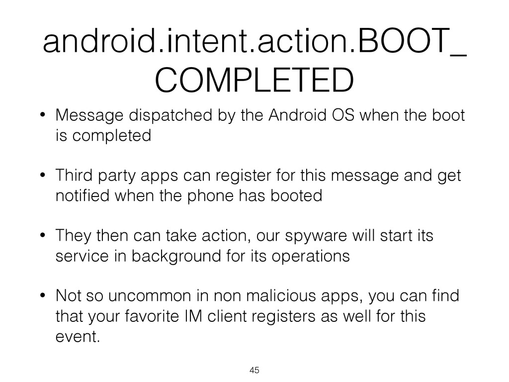 android.intent.action.BOOT_ COMPLETED • Message...