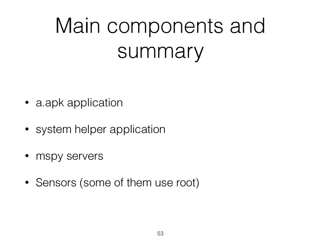 Main components and summary • a.apk application...