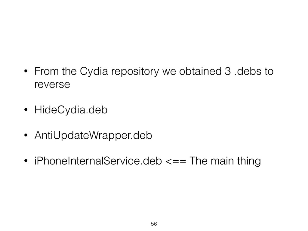 • From the Cydia repository we obtained 3 .debs...