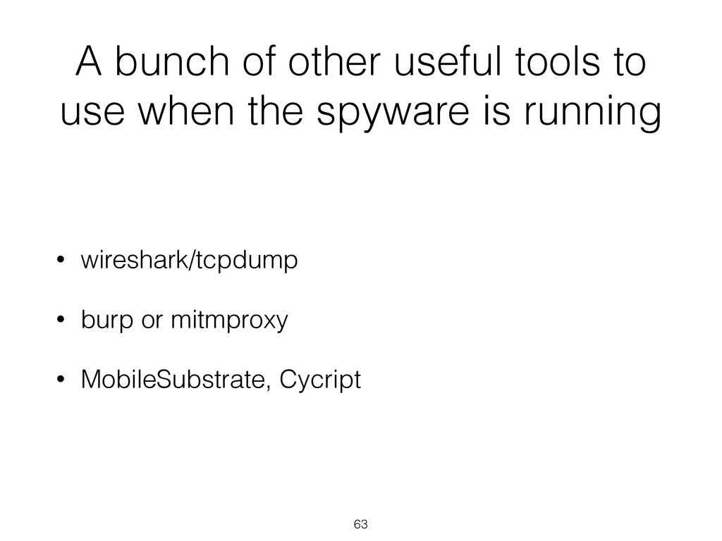 A bunch of other useful tools to use when the s...