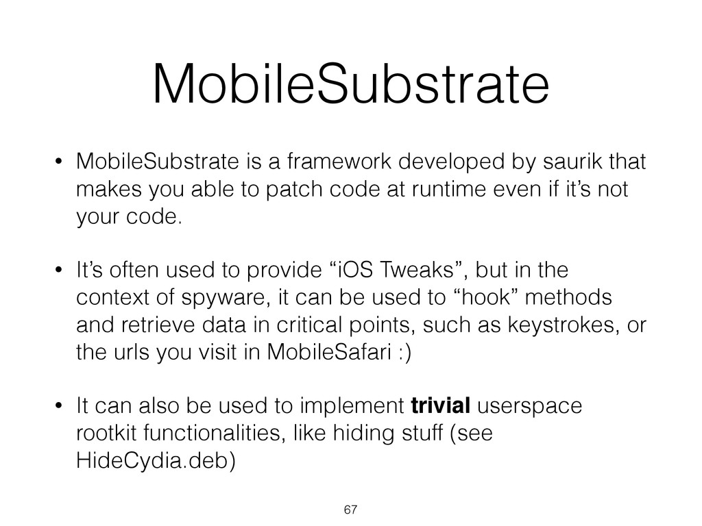 MobileSubstrate • MobileSubstrate is a framewor...