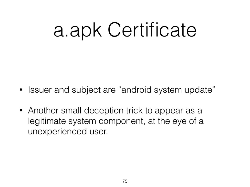 """a.apk Certificate • Issuer and subject are """"andr..."""