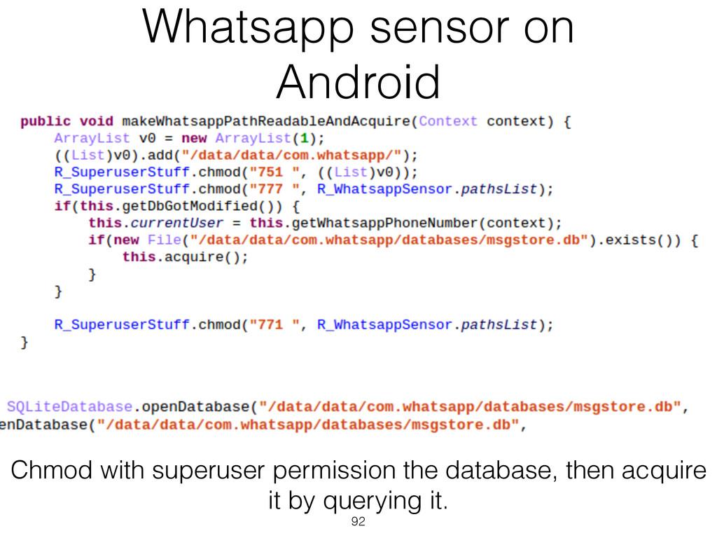 Whatsapp sensor on Android 92 Chmod with superu...