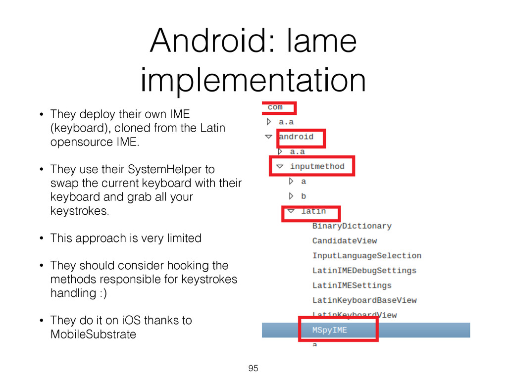 Android: lame implementation • They deploy thei...