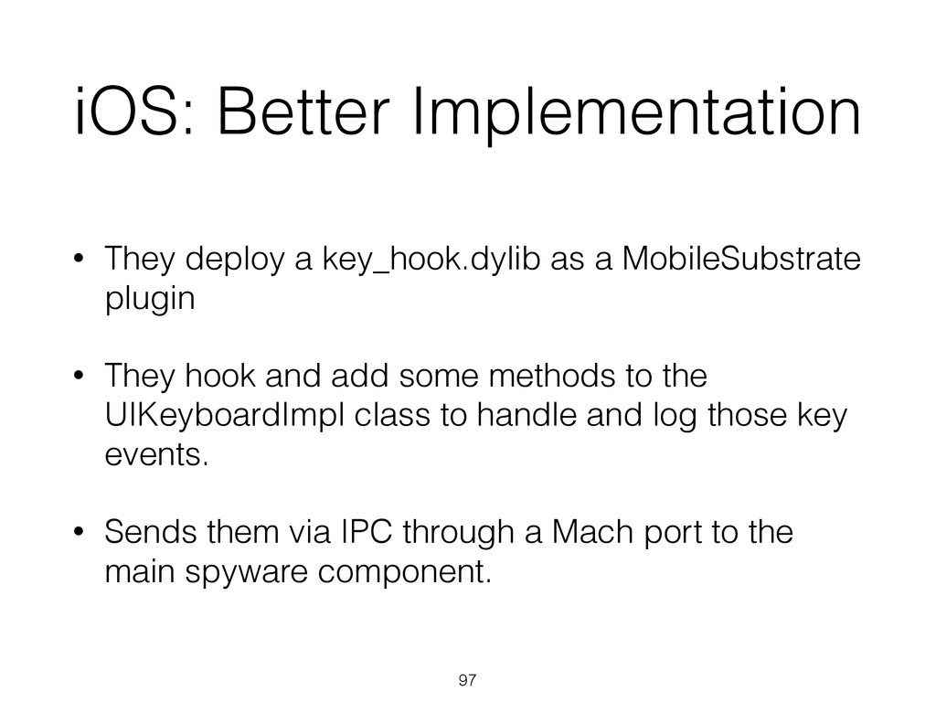iOS: Better Implementation • They deploy a key_...