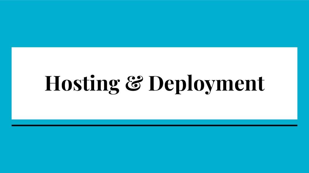Hosting & Deployment