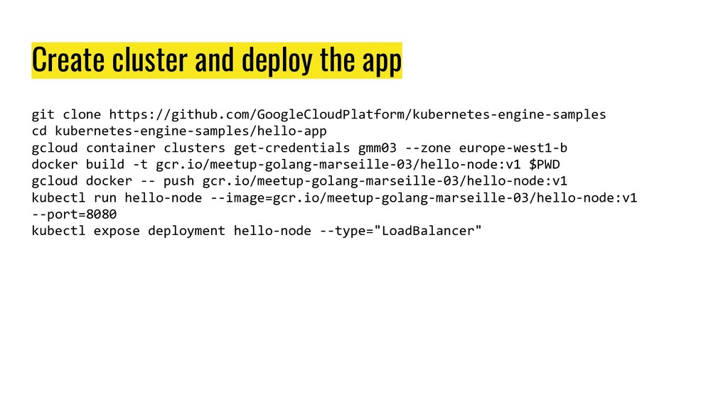 Create cluster and deploy the app git clone htt...